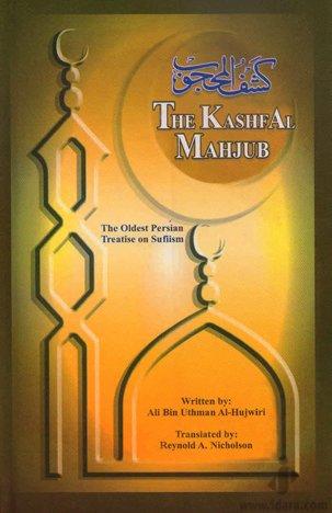 The Kashf Al-Mahjub: Nicholson Reynold A.