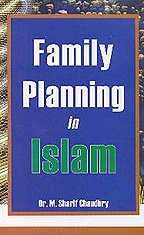 Family Planning in Islam: S.Chaudhry