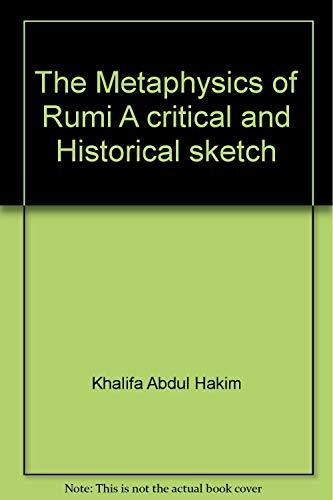 The Metaphysics of Rumi: Hakim Khalifa Abdul