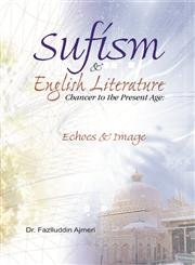 9788174355232: Sufism And English Literature:Chaucer To The Present Age