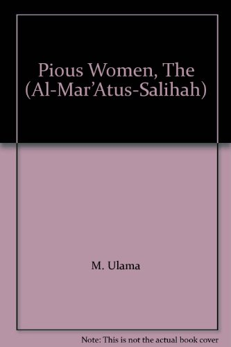 The Pious Women (Al-Mar'atus-Salihah): Ulama M.