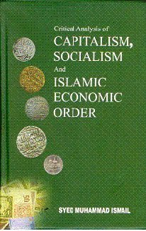 9788174355874: Critical Analysis Of Capitalism Socialism And Islamic Economic Order