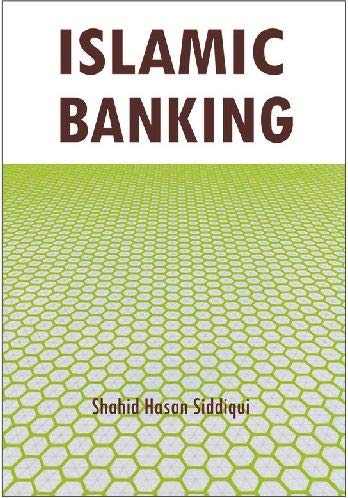 Islamic Banking: S.H. Siddique