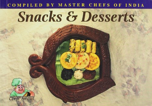 Snacks And Desserts (Series: Chefs? Special)