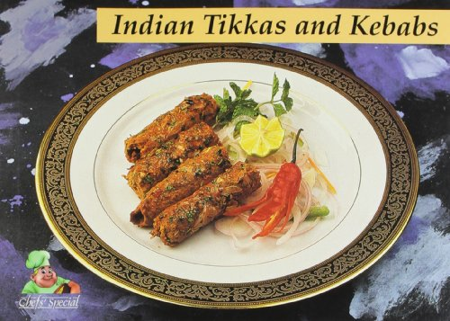 Tikkas and Kebabs (Series: Chefs' Special)