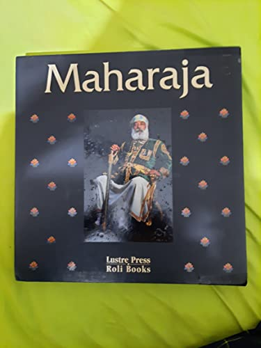 9788174360816: The Maharaja and the Princely States of India