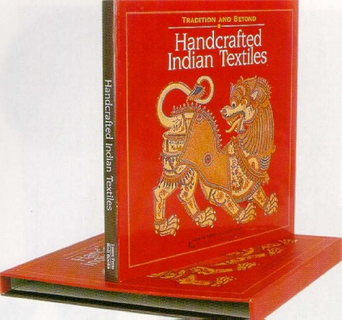 9788174360847: Handcrafted Indian Textiles: Tradition and Beyond