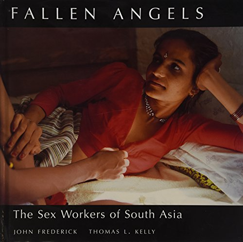 Fallen Angels: The Sex Workers of South: John Frederick and