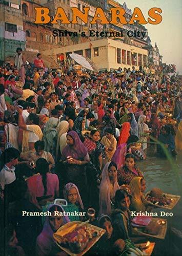 9788174361035: Banaras: Shiva's Eternal City