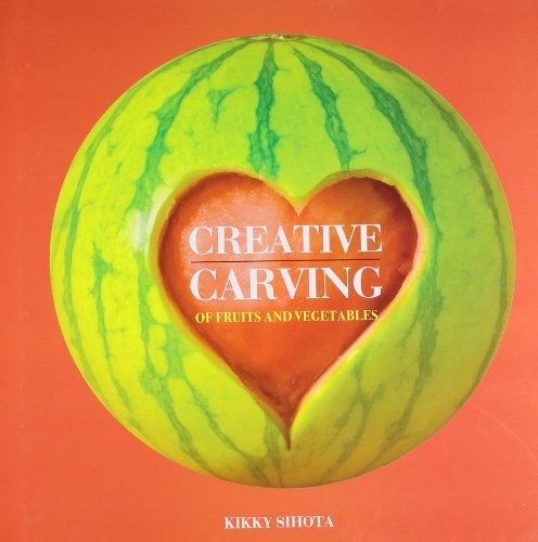 9788174361707: Creative Carving: Fruits and Vegetables
