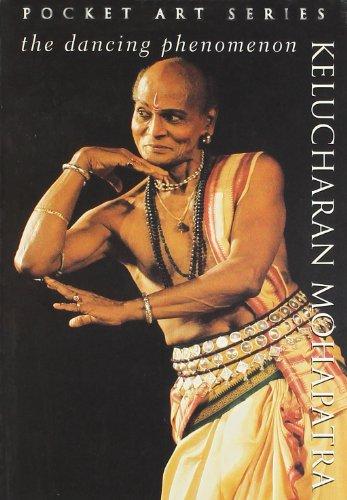 9788174361790: The Dancing Phenomenon: Kelucharan Mohapatra (Pocket art series)