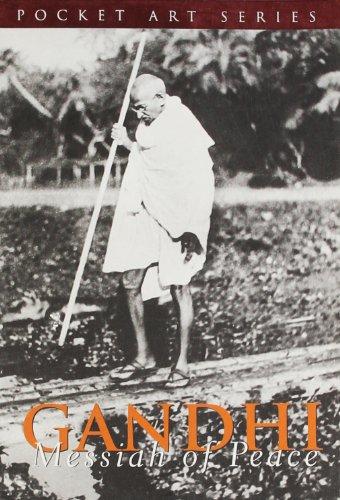 Gandhi: Messiah of Peace (Series: Pocket Art): Madhu Sood