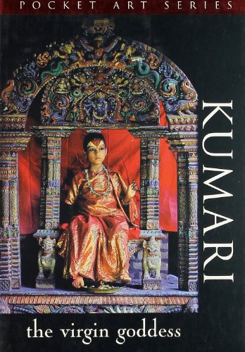 Kumari: The Virgin Goddess (Series: Pocket Art): Daniel Haber