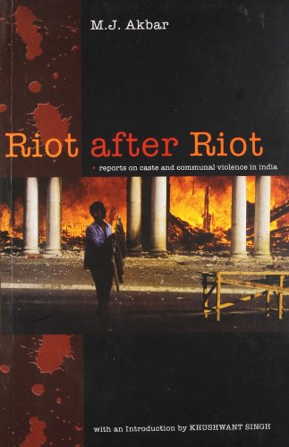 Riot after Riot: reports on caste and: M.J. Akbar (Author)