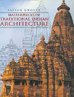 masterpieces of traditional indian architecture by satish grover