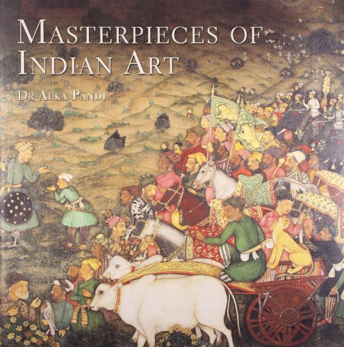 Masterpieces of Indian Art: Dr Alka Pande