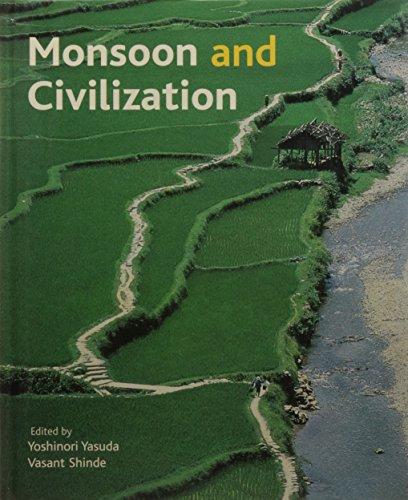 Monsoon and Civilization: Yasuda, Yoshinori, and Vasant Shinde, editors