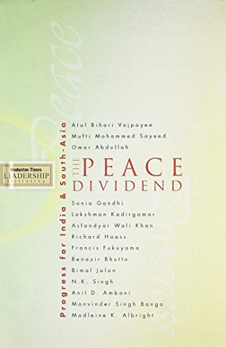 The Peace Dividend: Progress for India and: Lustre Press