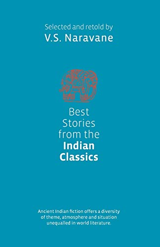 Best Stories from the Indian Classics: V.S. Naravane