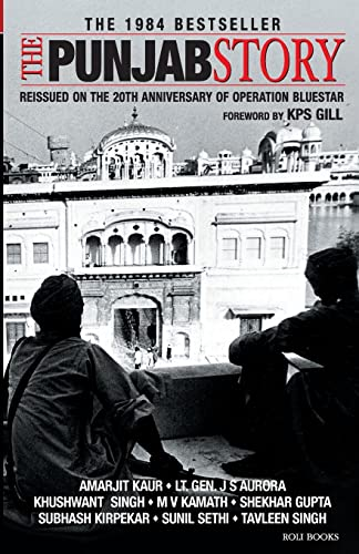The Punjab Story: K.P. S Gill;