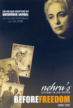 9788174363473: Before Freedom: Nehru's Letter to His Sister 1909-1947