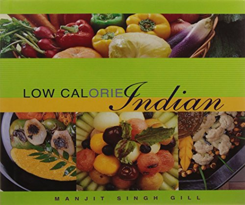 Low Calorie Indian: Manjit Singh Gill