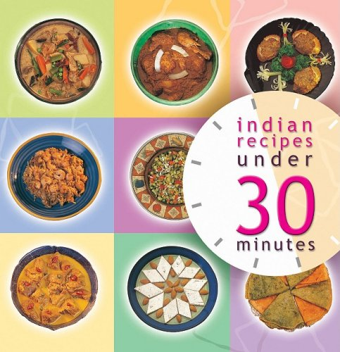 Indian Recipes Under 30 Minutes: Master Chefs of India
