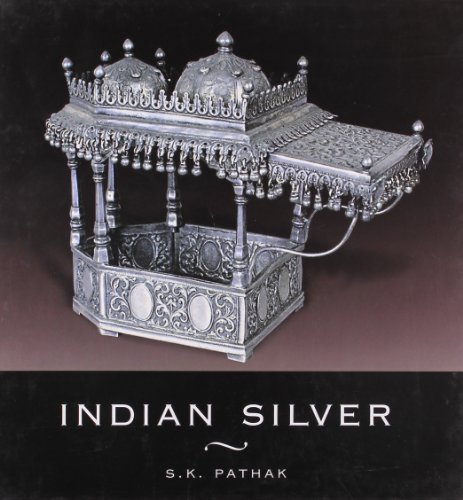 Indian Silver (Series: India Crest): S. K. Pathak