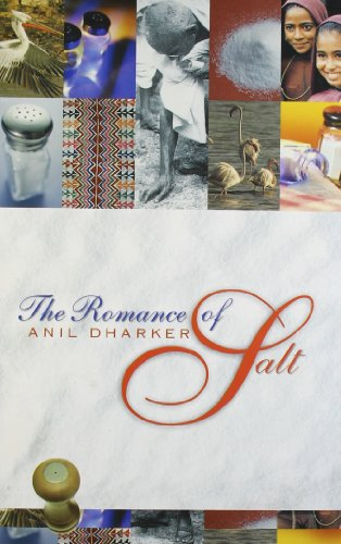 The Romance of Salt: Anil Dharker