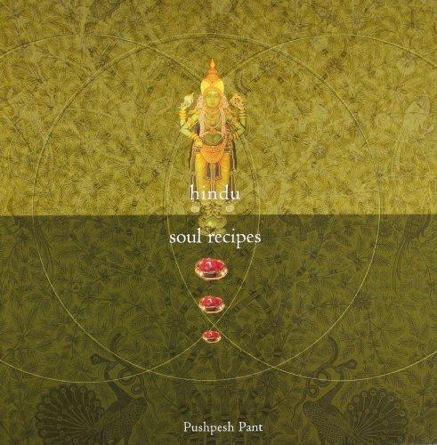 Hindu Soul Recipes: Pushpesh Pant