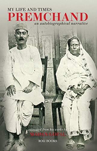 My Life and Times: Premchand: Munshi Premchand, Madan
