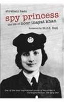 9788174364425: Spy Princess: The Life of Noor Inayat Khan