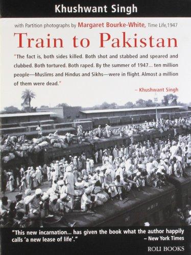 Train to Pakistan (Lotus Collection (Series)) - Khushwant Singh, Margaret Bourke-White (Photographer), Pramod Kapoor (Draft Writer)