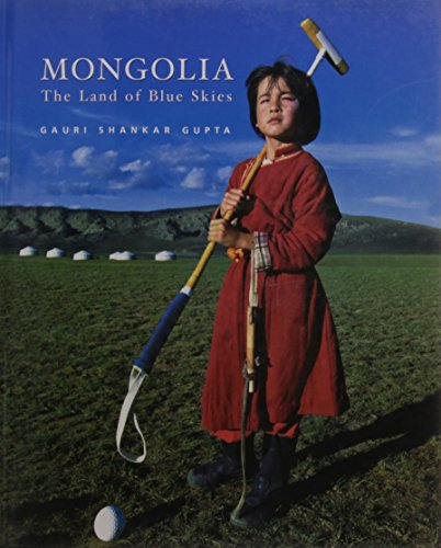9788174364548: Mongolia: The Land of Blue Heavens