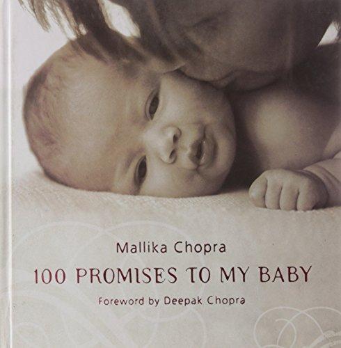 100 Promises to My Baby: Mallika Chopra