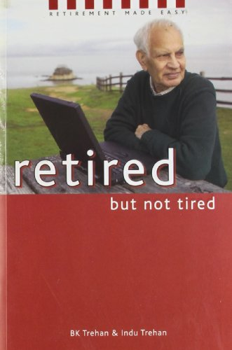9788174365828: Retired But Not Tired