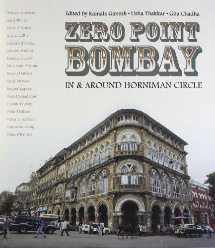 Zero Point Bombay: In and Around Horniman: Kamala Ganesh, Usha