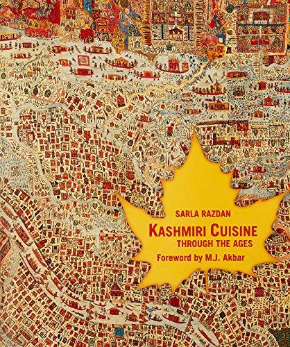 Kashmiri Cuisine: Through the Ages: Razdan, Sarla. Akbar,