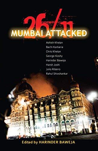 26/11 Mumbai Attacked: Harinder Baweja (Ed.)