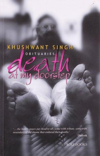 Obituaries: Death at My Doorstep: Khushwant Singh