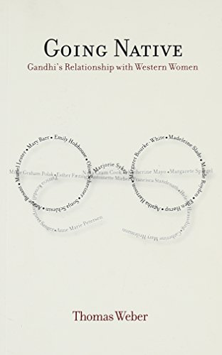 9788174368201: Going Native: Gandhi's Relationsip with Western Women