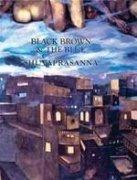 Black, Brown and the Blue: Shuvaprasanna: Seema Bawa, Ina