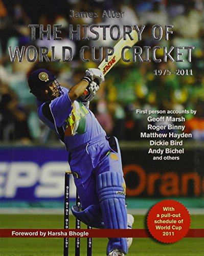 The History of World Cup Cricket, 1975-2011: James Alter