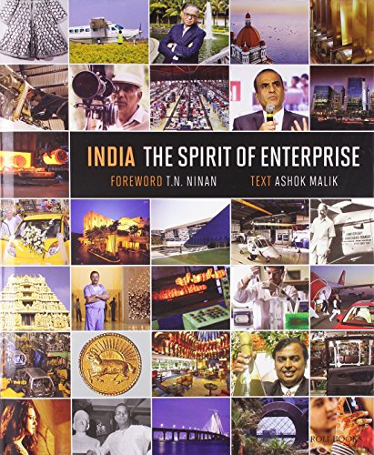 India: The Spirit of Enterprise; Foreword By T.N.Ninan: Ashok Malik