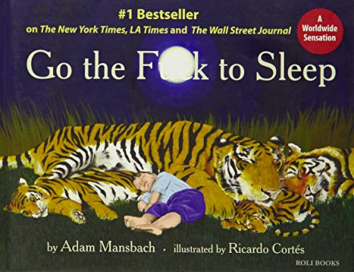 Go the Fok to Sleep: Adam Mansbach,Ricardo Cortes