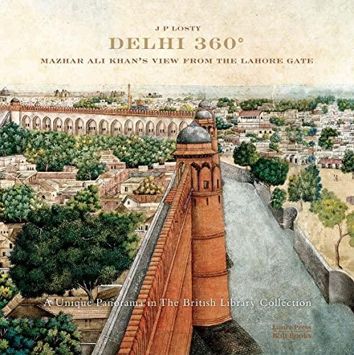 9788174368607: Delhi 360: Mazhar Ali Khan's View from Lahore Gate