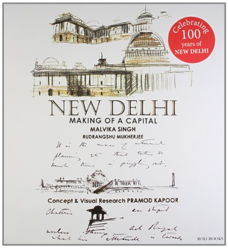 New Delhi: Making of a Capital