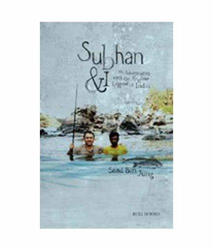 Subhan and I (Signed copy): Saad Bin Jung
