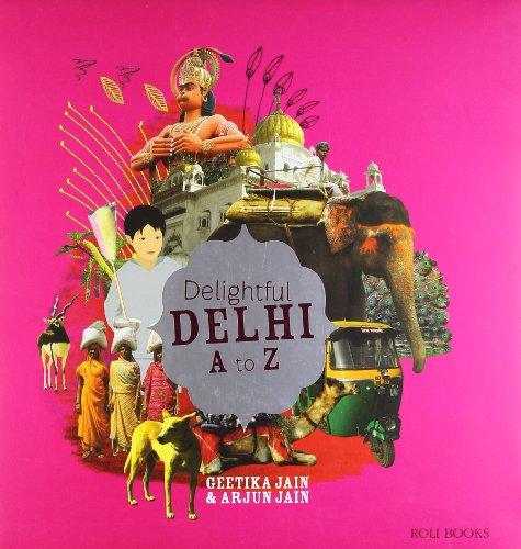 9788174368997: Delightful Delhi A To Z