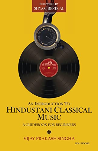 9788174369192: An Introduction to Hindustani Classical Music: A Guidebook for Beginners